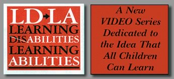LD-LA A New VIDEO Series Dedicated to the Idea that all Children Can Learn. learning Disapilities, Learning Abilities
